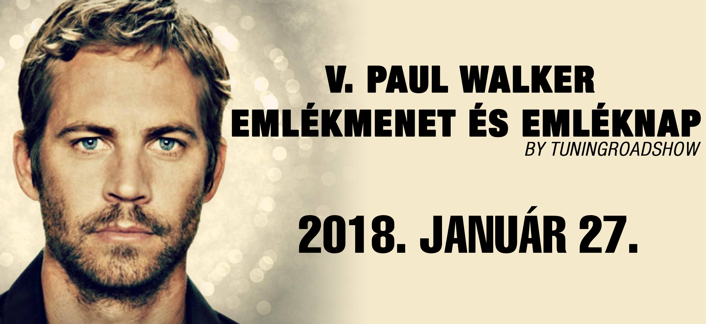 V. Paul Walker emlékmenet és emléknap